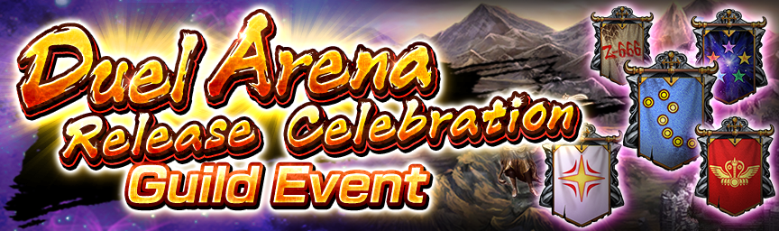 Duel Arena Release Celebration! Guild Event underway!