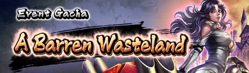 UR Desert Wildflower Mamiya increased Drop Rates! Event Gacha: A Barren Wasteland!
