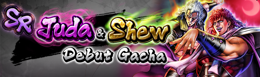 SR Juda Appears! Juda & Shew Debut Gacha underway!
